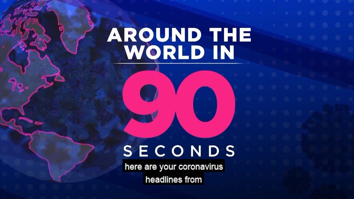 Around the World in 90 Seconds: May 26, 2020